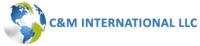C&M INTERNATIONAL LLC