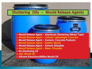 Mould Release Agent / Shuttering Oils / Form Release - Solvent Based and Water Based