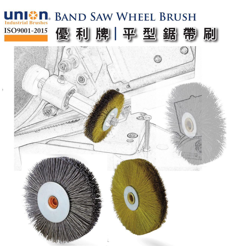 UNION BAND SAW WHEEL BRUSH Have full-line of band saw wheel brushes for all major brands of band saw machin